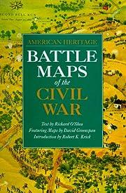 Battle Maps of the Civil War de Richard…