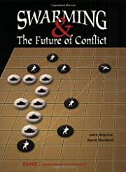 Swarming and the Future of Conflict af John…