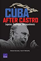Cuba After Castro : Legacies, Challenges,…