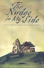 The Nudge in My Side by Bob McCroskeys