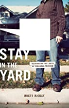 Stay in the Yard: Rethinking the Limits of…