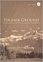 Higher Ground: Inspirational Gospel Songs of…