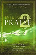 Everlasting Praise 2: A Timeless Resource…