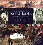 The World of the Dalai Lama: An Inside Look…