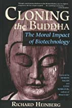 Cloning the Buddha: The Moral Impact of…