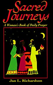 Sacred Journeys: A Woman's Book of…