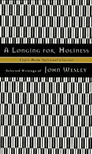 A Longing for Holiness : Selected Writings…