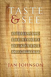 Taste and See: Experiencing the Stories of…