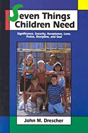 Seven Things Children Need por John M.…