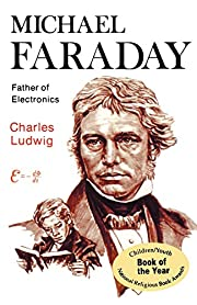 Michael Faraday : father of electronics af…