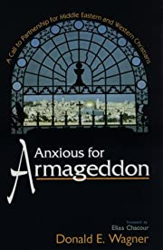 Anxious for Armageddon: A Call to…