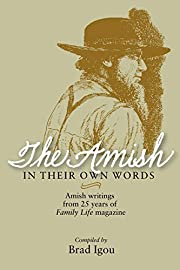 The Amish in Their Own Words: Amish Writings…