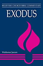 Exodus (Believers Church Bible Commentary…