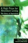 A High Price for Abundant Living: The Story…