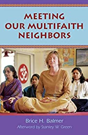 Meeting Our Multifaith Neighbor af Brice H.…