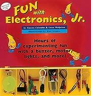 Fun with Electronics, Jr. por Luann Colombo
