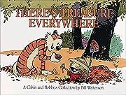 There's Treasure Everywhere--A Calvin…