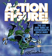 Action Figure!: The Adventures of…