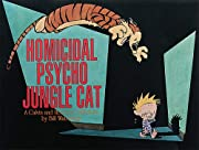 Homicidal Psycho Jungle Cat: A Calvin and…