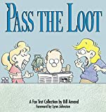 Pass the Loot : A Fox Trot Collection de…