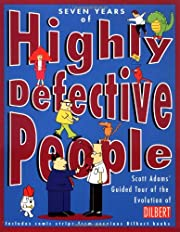 Seven Years of Highly Defective People:…
