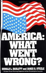 America: What Went Wrong? de Donald L.…