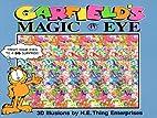 Magic Eye: Garfield's Magic Eye by N.E.Thing…