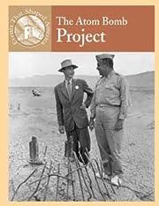 The atom bomb project di Sabrina Crewe