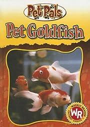 Pet Goldfish (Pet Pals) – tekijä: Julia…