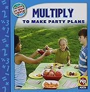 Multiply to make party plans por Linda…