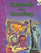 Launch into Reading L3-Student Text: A…