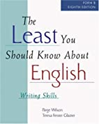 The Least You Should Know About English:…