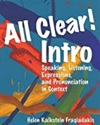 All Clear! Intro: Speaking, Listening,…