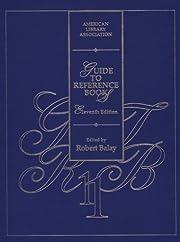 Guide to Reference Books por Robert Balay
