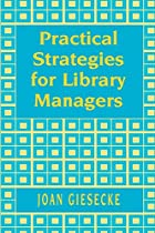 Practical Strategies for Library Managers by…