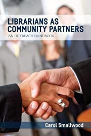 Librarians As Community Partners: An…