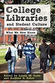 College Libraries and Student Culture: What…