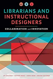 Librarians and Instructional Designers:…