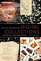 Getting Started with Digital Collections:…