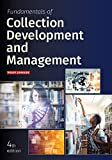 Fundamentals of collection development and management / Peggy Johnson