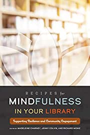 Recipes for Mindfulness in Your Library:…