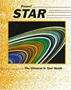 Project Star: The Universe in Your Hands by…