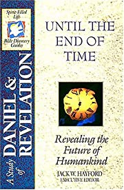 A STUDY OF DANIEL & REVELATION: Until the…