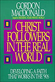 Christ Followers in the Real World:…