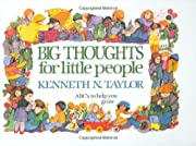 Big Thoughts for Little People de Kenneth N.…