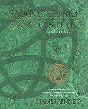 Evangelism Explosion 4th Edition de D. James…