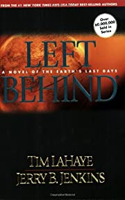 Left Behind: A Novel of the Earth's Last…