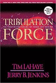 Tribulation Force: The Continuing Drama of…