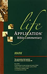 Mark (Life Application Bible Commentary) –…