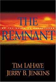 The Remnant: On the Brink of Armageddon…